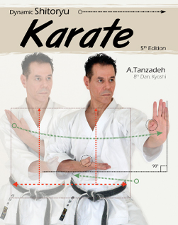 Dynamic Shitoryu Karate book by Sensei A. Tanzadeh